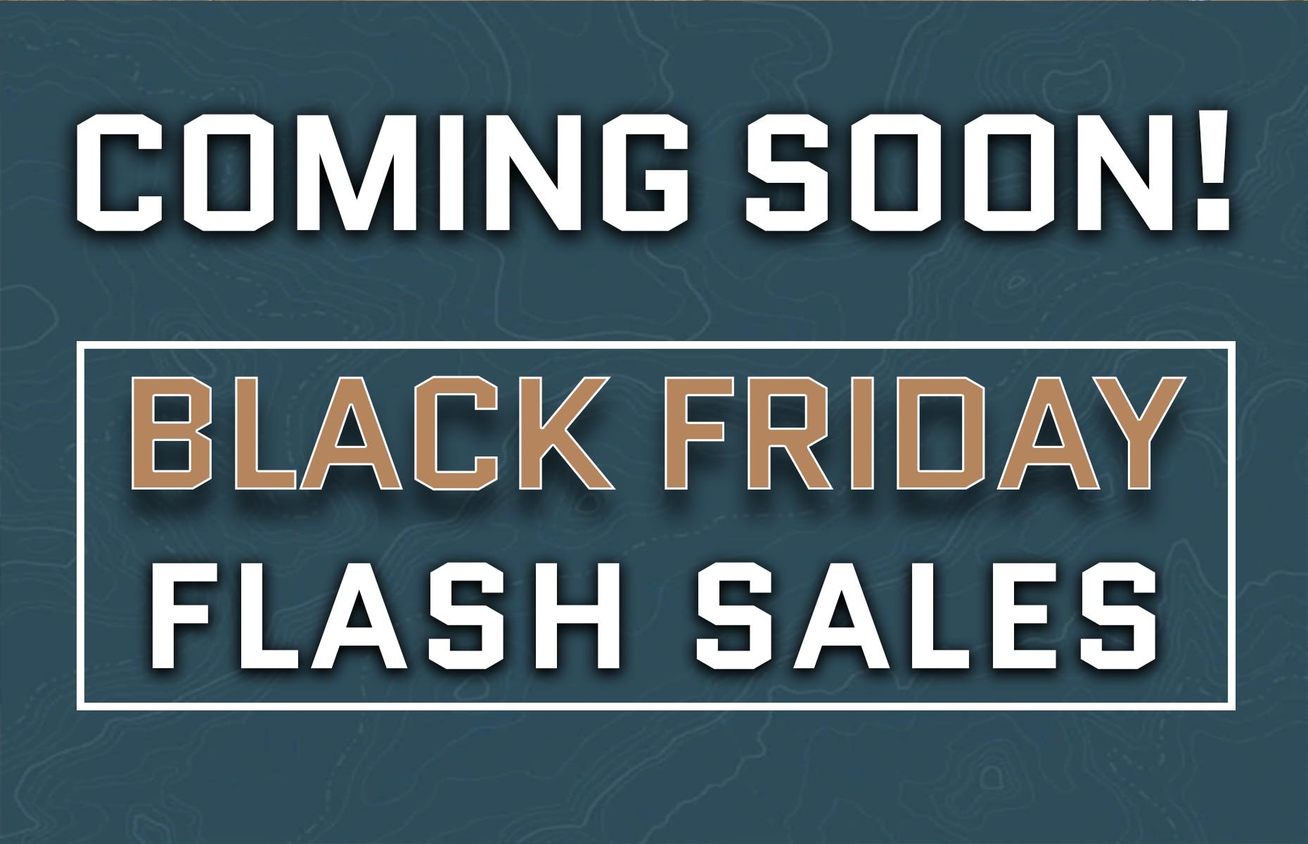 Coming Soon - Black Friday