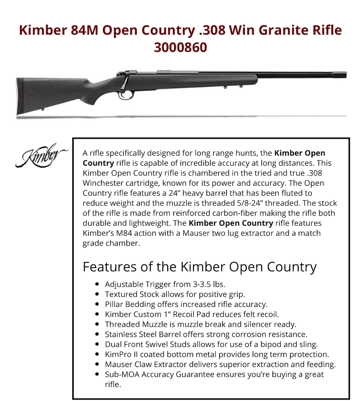 KIMBER 84M open Country 308 Win Granite