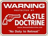 castle doctrine warning house sign