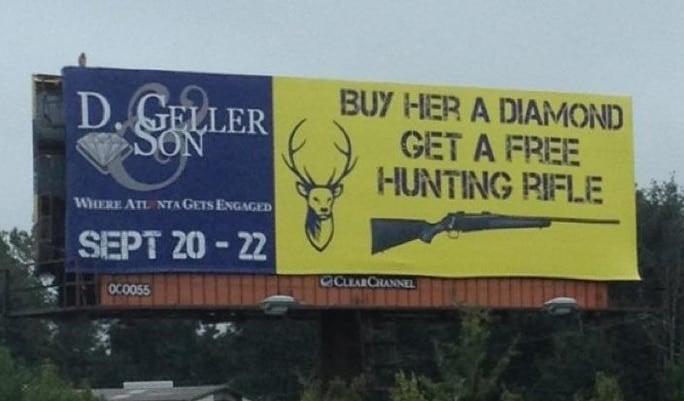 Buy Her a Diamond Get a Free Hunting Rifle billboard