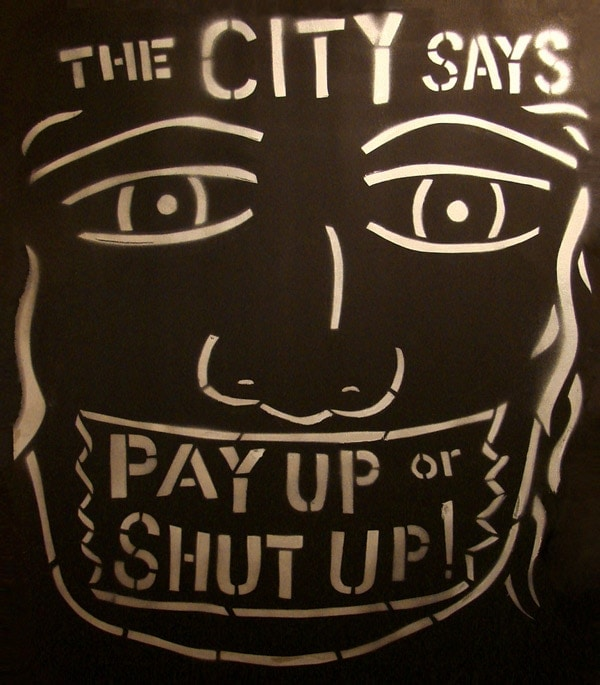 the city says pay up or shut up art piece