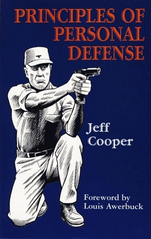 """The cover of """"Principles of Personal Defense"""" by Jeff Cooper"""