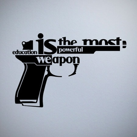 education is the most powerful weapon gun graphic