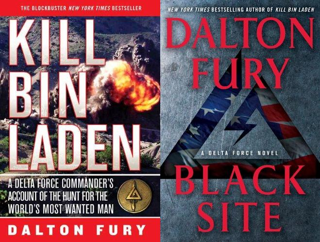 Dalton Fury books Black Site and Kill Bin Laden.