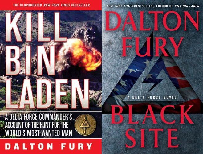 Dalton Fury books Black Site and Kill Bin Laden.