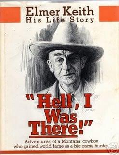 Elmer Keith, his life story