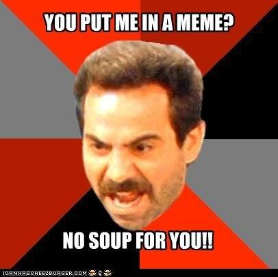 No meme for you!
