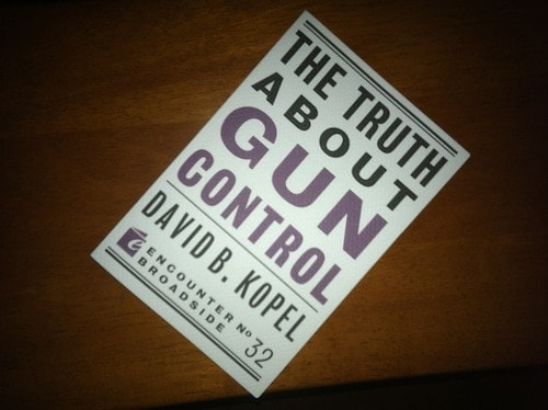 """""""The Truth About Gun Control"""" by David Kopel."""