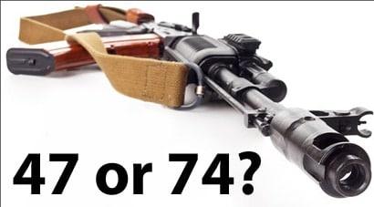 Tough Choices The Ak 47 Or The Ak 74