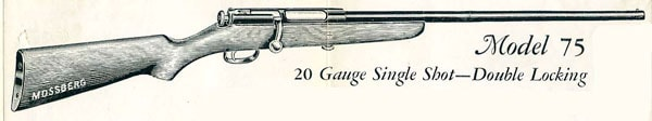 Mossberg Model 75 ad