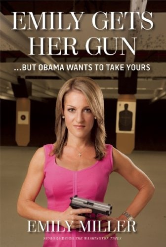Emily Gets Her Gun... But Obama Wants to Take Yours