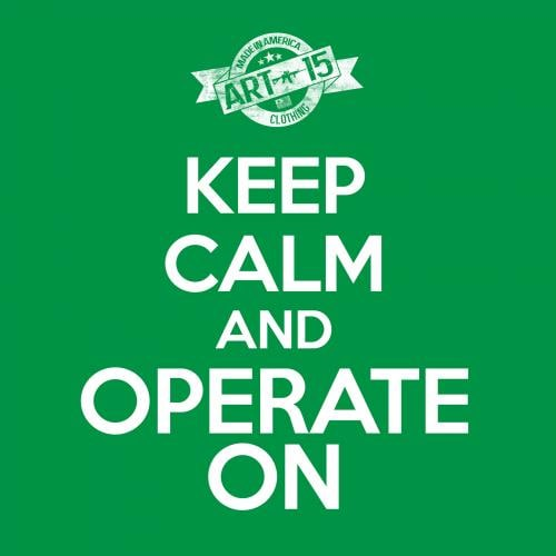 keep calm and operat on tee