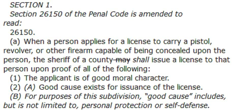 The bill would strike 'may issue' from the state's Penal Code, and add self defense as a reason for good cause.
