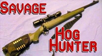 Gun Review: Savage Arms Hog Hunter