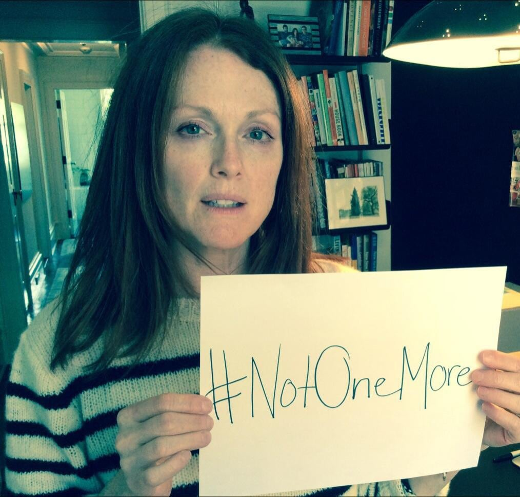 Julianne Moore spreads the message #NotOneMore, which was a statement used by a father whose son was murdered during a murder spree in Santa Barbara in 2014.