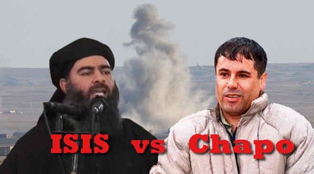 ISIS vs El Chapo