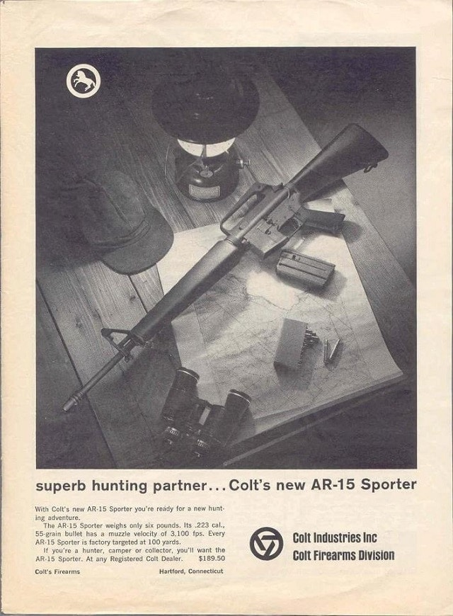 "Speaking of Colt, they often marketed the ""evil and made for the military only"" AR-15 as a hunting and sporting rifle, as seen in the April 1964 American Rifleman ad (we have the original if anyone doubts the authenticity of this)"