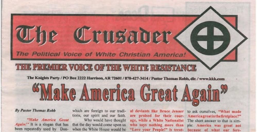 """The Crusader"" is the official newspaper of the Ku Klux Klan, which officially endorsed Donald Trump for president."