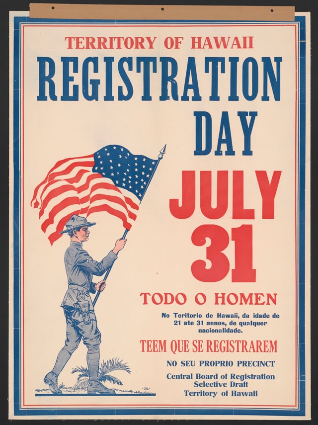 Territory of Hawaii Registration, July 31. Color lithograph poster, 1917. (Photo: Library of Congress)